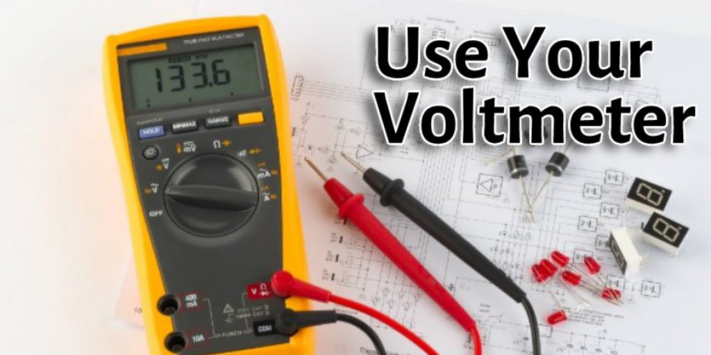 Use Your Voltmeter