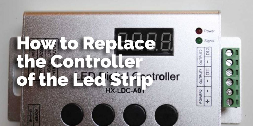 How to Replace the Controller of the Led Strip
