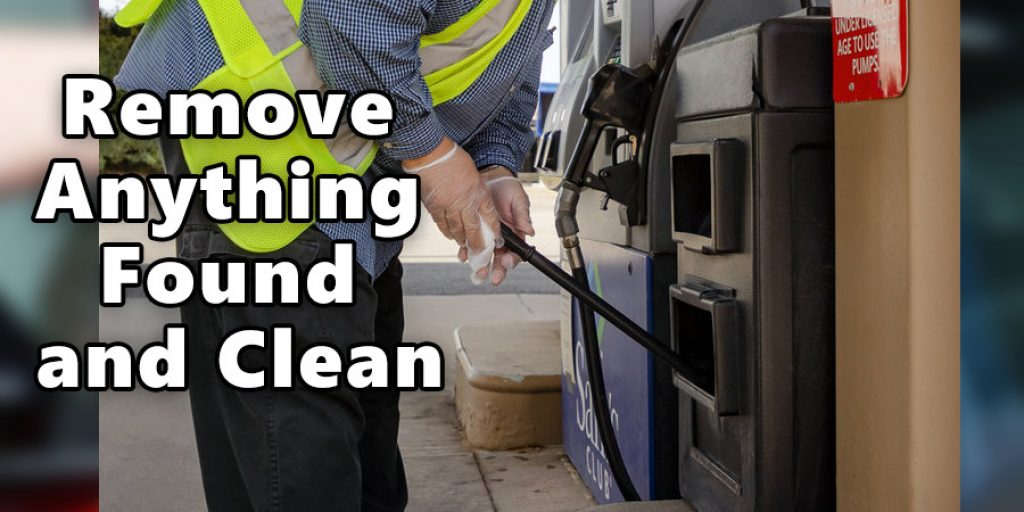 Remove anything found and clean