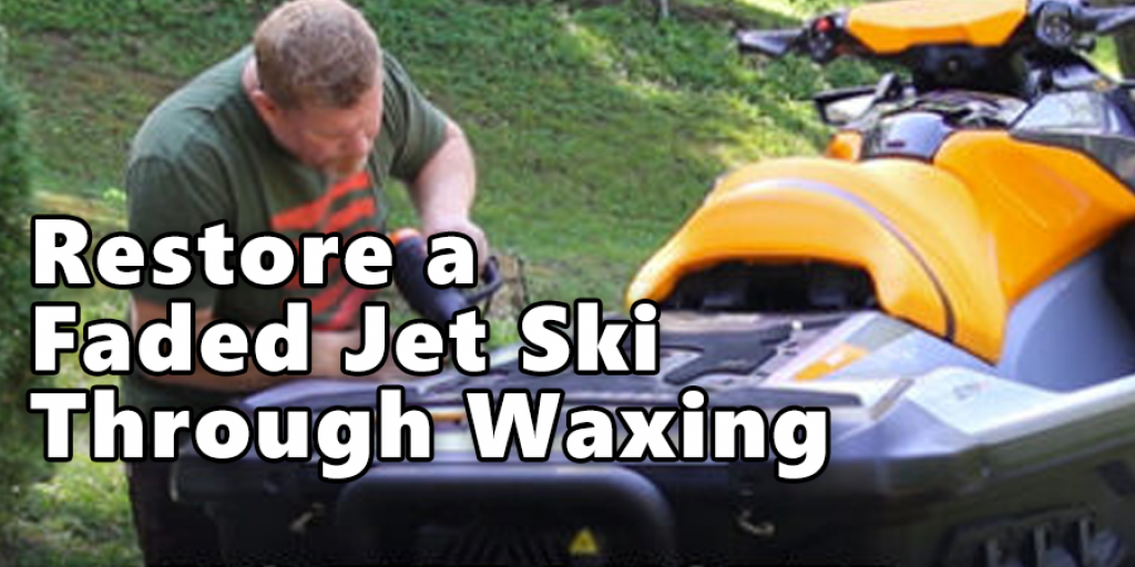 Restore a Faded Jet Ski Through Waxing