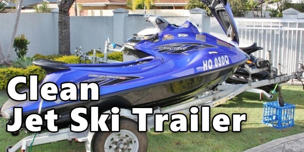 clean Jet Ski Trailer