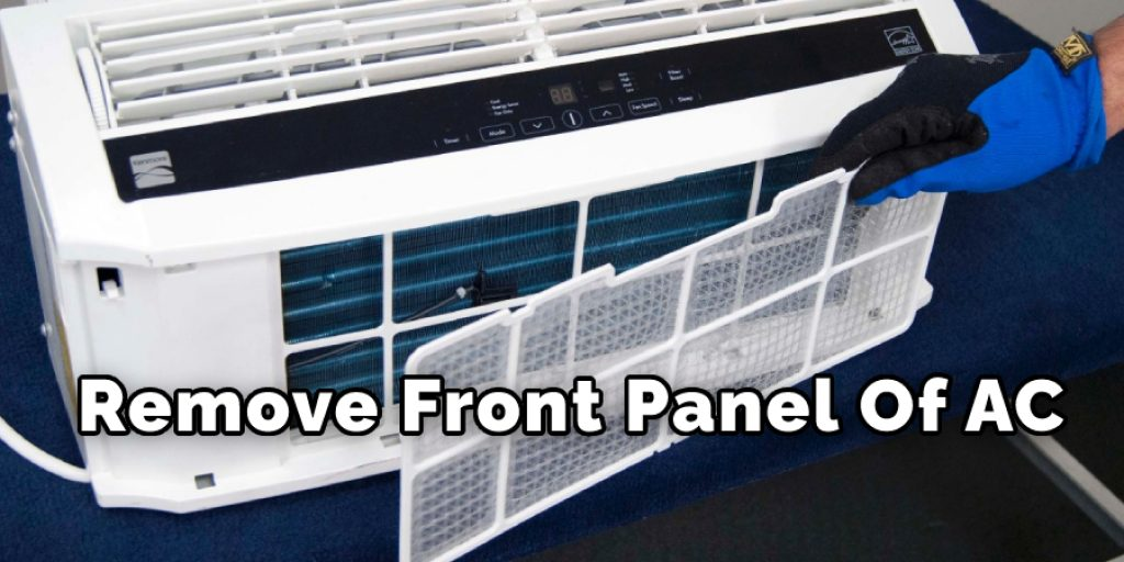 Remove Front Panel of ac