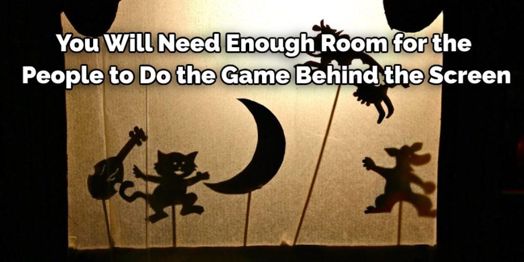 Arrangement to Make a Shadow Play Screen