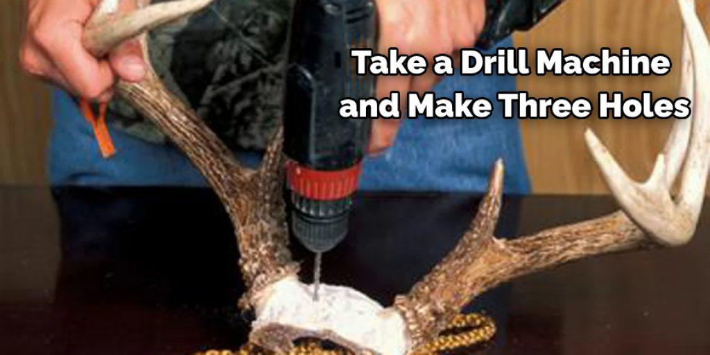 Take a Drill Machine  and Make Holes