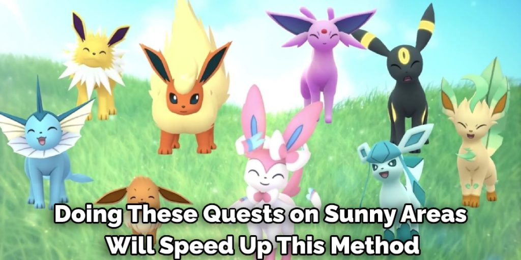 Doing These Quests on Sunny Areas Will Speed Up This Method