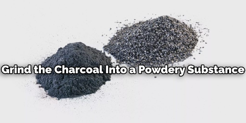 Grind the Charcoal