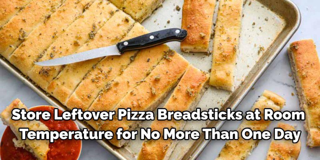How Do You Store Leftover Pizza Hut Breadsticks