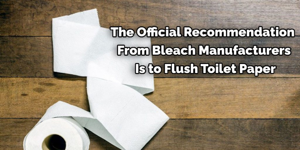 How to Dispose of Toilet Paper With Bleach