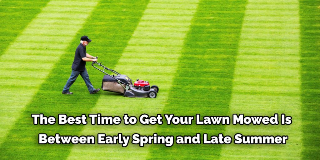 How to Get Lawn Mowed