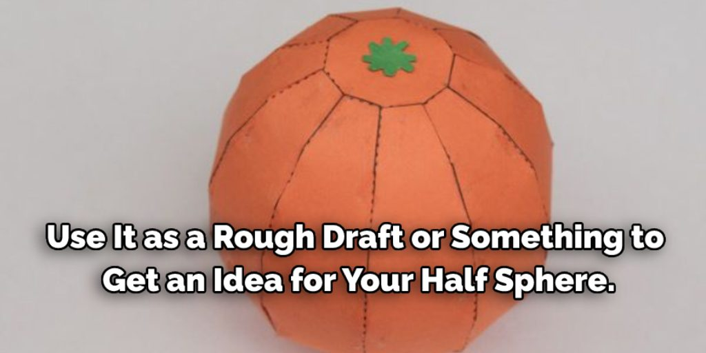 How to Make a Full Sphere Out of Paper
