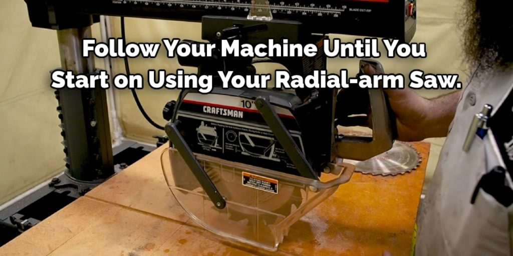 How to use a Radial Arm