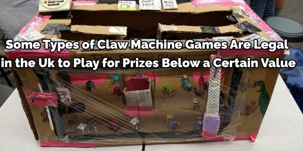 Claw machines are illegal in some places