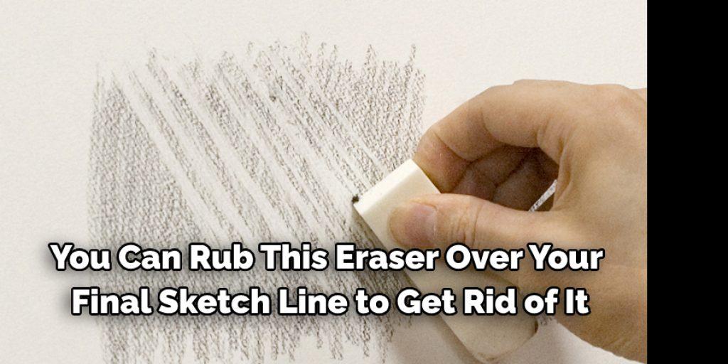 Methods To Erase Pencil