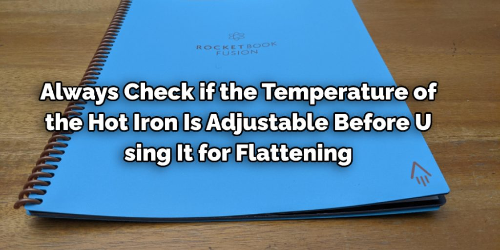 Precautions While Flattening a Warped Paper