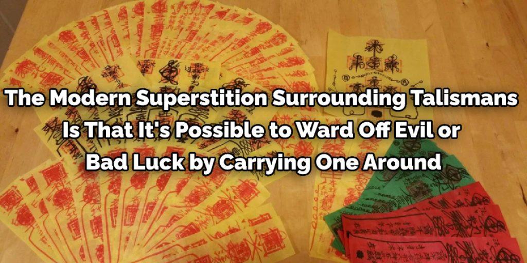 modern superstition surrounding talismans