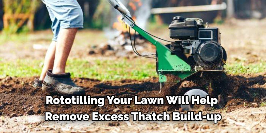 Rototill to Fix Lawn Striping From Fertilizer
