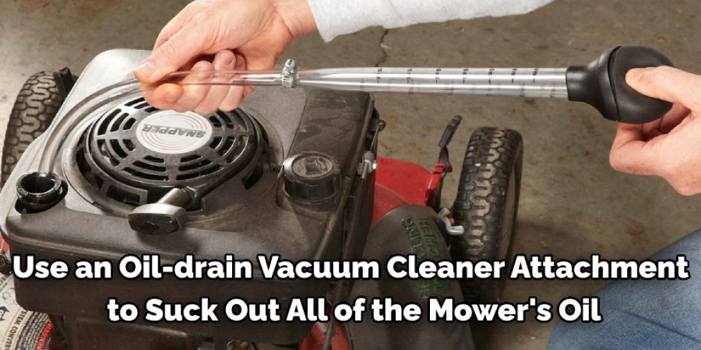 Vacuum Cleaner Method to Drain Excess Oil From Lawn Mower