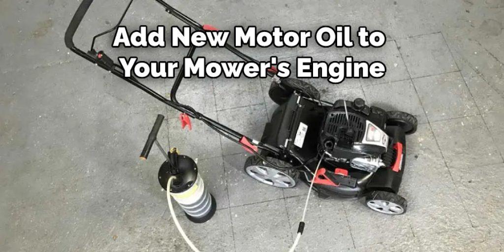 Adding New Motor Oil to Mower's Engine