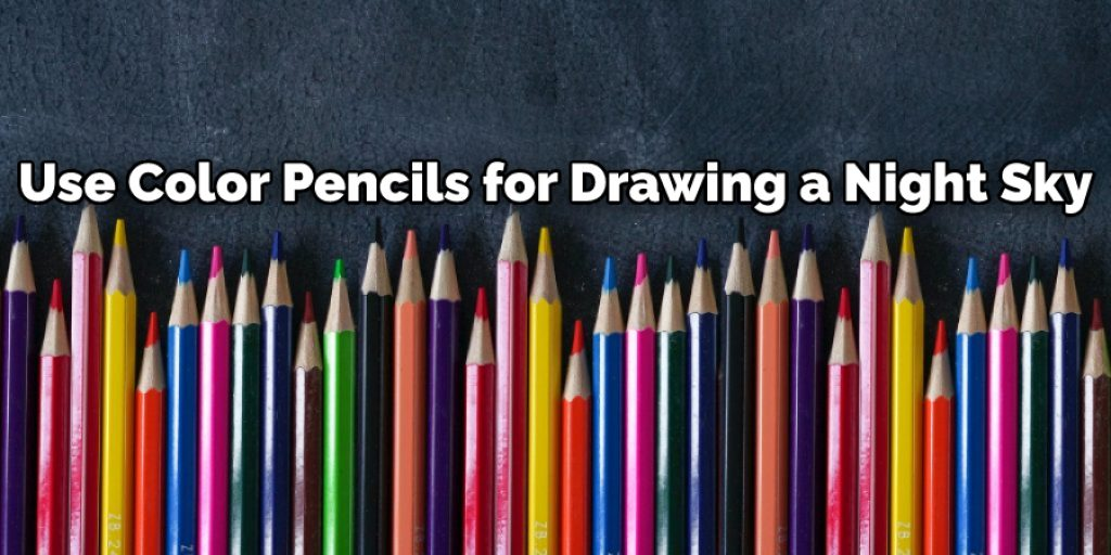 Use Color Pencils for Drawing a Night Sky