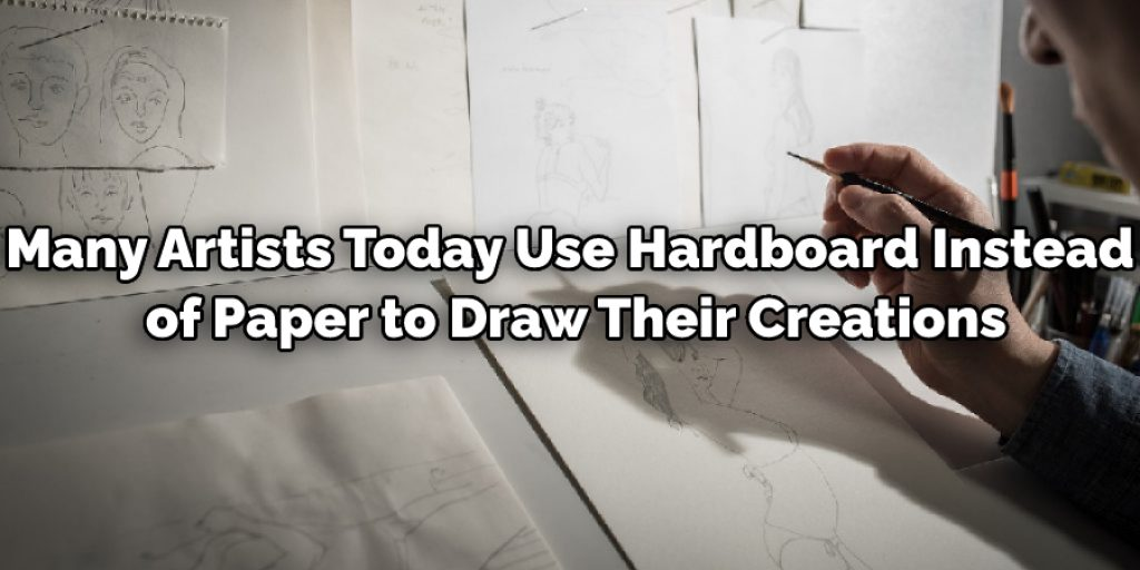 Use Hardboard Instead of Paper