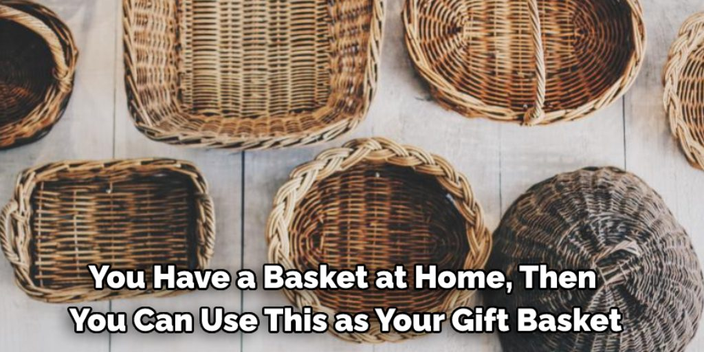 Use a Basket to Hold Items