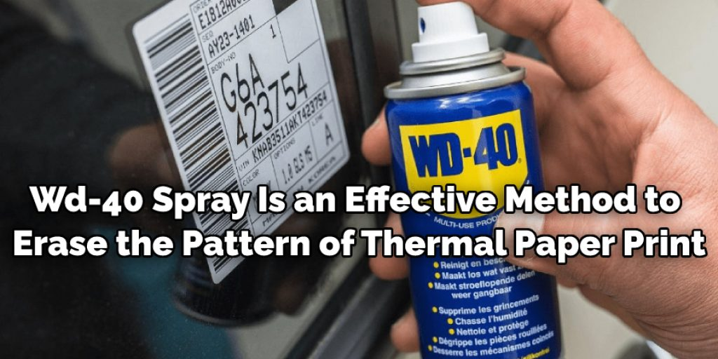 Wd-40 Spray Is an Effective Method