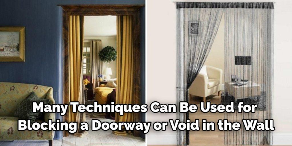 How to Block a Doorway without a Door