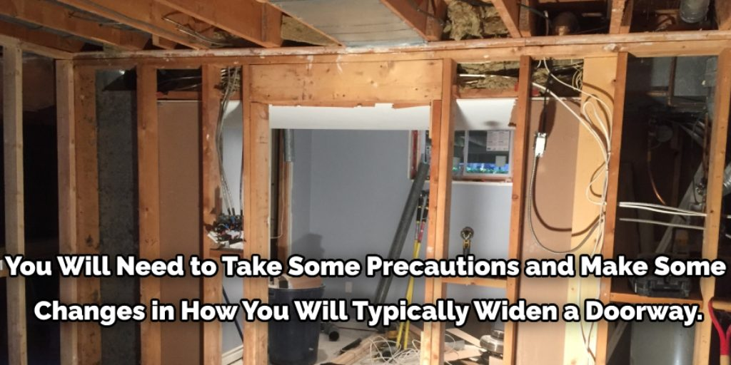 How to Widen a Doorway in a Load Bearing Wall
