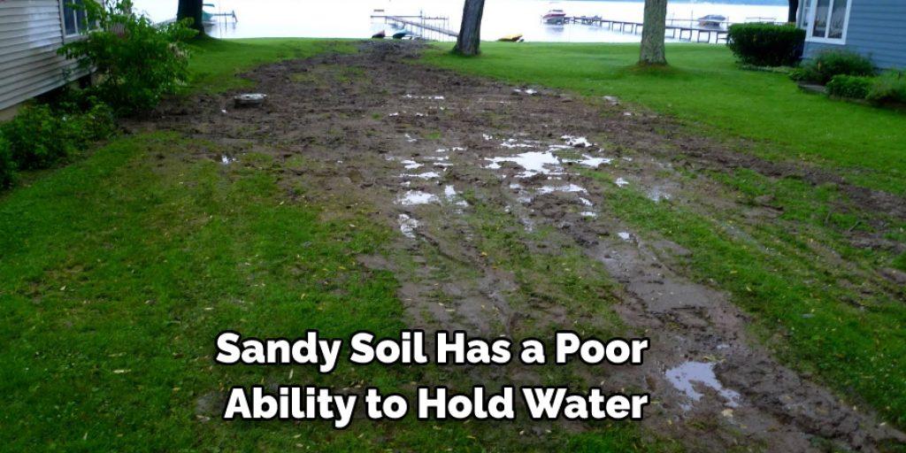 Using Sandy Soil